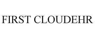 mark for FIRST CLOUDEHR, trademark #85440488