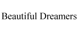 mark for BEAUTIFUL DREAMERS, trademark #85441230