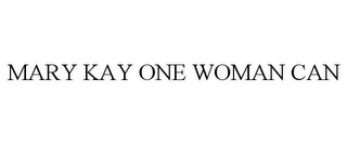 mark for MARY KAY ONE WOMAN CAN, trademark #85443149
