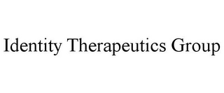 mark for IDENTITY THERAPEUTICS GROUP, trademark #85443205