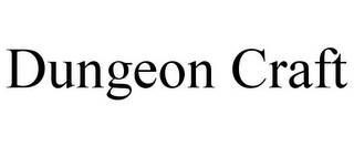 mark for DUNGEON CRAFT, trademark #85443323
