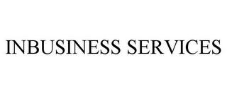 mark for INBUSINESS SERVICES, trademark #85443787