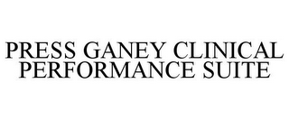 mark for PRESS GANEY CLINICAL PERFORMANCE SUITE, trademark #85443896
