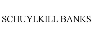 mark for SCHUYLKILL BANKS, trademark #85444575