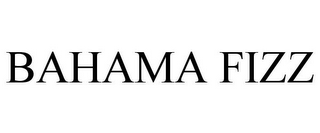 mark for BAHAMA FIZZ, trademark #85445232