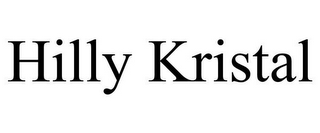 mark for HILLY KRISTAL, trademark #85445306
