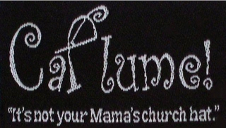"mark for CAPLUME! ""IT'S NOT YOUR MAMA'S CHURCH HAT."", trademark #85446564"