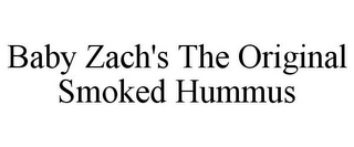 mark for BABY ZACH'S THE ORIGINAL SMOKED HUMMUS, trademark #85446786