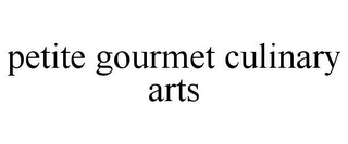 mark for PETITE GOURMET CULINARY ARTS, trademark #85446793