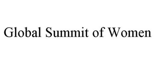 mark for GLOBAL SUMMIT OF WOMEN, trademark #85446965