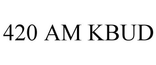 mark for 420 AM KBUD, trademark #85447213