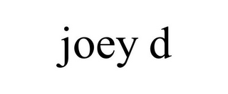 mark for JOEY D, trademark #85448242