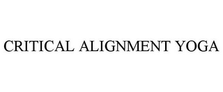 mark for CRITICAL ALIGNMENT YOGA, trademark #85448340