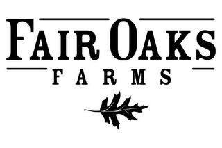 mark for FAIR OAKS FARMS, trademark #85448716
