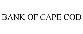 mark for BANK OF CAPE COD, trademark #85449105