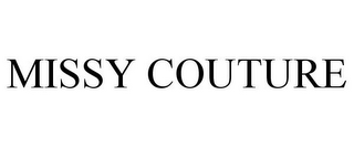 mark for MISSY COUTURE, trademark #85449125