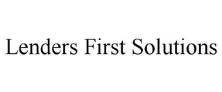 mark for LENDERS FIRST SOLUTIONS, trademark #85450413