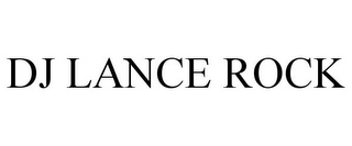 mark for DJ LANCE ROCK, trademark #85450416