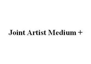 mark for JOINT ARTIST MEDIUM +, trademark #85451586