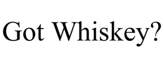 mark for GOT WHISKEY?, trademark #85451611