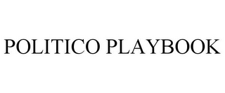 mark for POLITICO PLAYBOOK, trademark #85451688