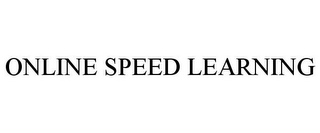 mark for ONLINE SPEED LEARNING, trademark #85452236