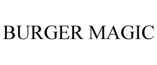 mark for BURGER MAGIC, trademark #85453316