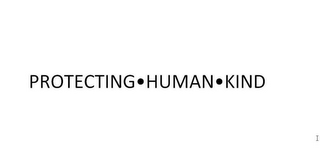 mark for PROTECTING · HUMAN · KIND, trademark #85453360