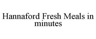 mark for HANNAFORD FRESH MEALS IN MINUTES, trademark #85453477