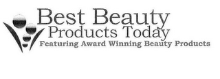 mark for BEST BEAUTY PRODUCTS TODAY FEATURING AWARD WINNING BEAUTY PRODUCTS, trademark #85453866