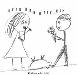 mark for DEADDOGDATE.COM WE ALL HAVE A STORY TO TELL, trademark #85457293