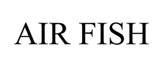 mark for AIR FISH, trademark #85457399