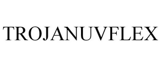 mark for TROJANUVFLEX, trademark #85457939