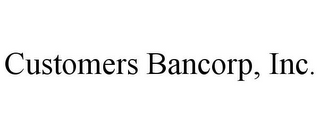 mark for CUSTOMERS BANCORP, INC., trademark #85458034