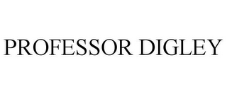 mark for PROFESSOR DIGLEY, trademark #85458924