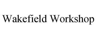 mark for WAKEFIELD WORKSHOP, trademark #85459264