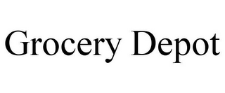 mark for GROCERY DEPOT, trademark #85459465