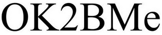 mark for OK2BME, trademark #85459570