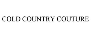 mark for COLD COUNTRY COUTURE, trademark #85459656