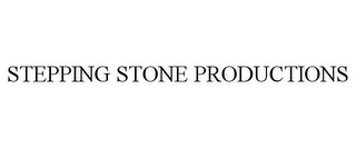 mark for STEPPING STONE PRODUCTIONS, trademark #85459939