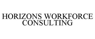 mark for HORIZONS WORKFORCE CONSULTING, trademark #85460058