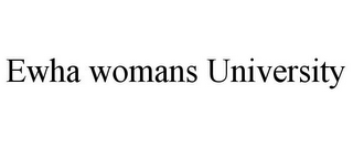 mark for EWHA WOMANS UNIVERSITY, trademark #85460226