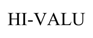 mark for HI-VALU, trademark #85460403