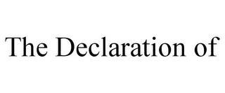 mark for THE DECLARATION OF, trademark #85460963