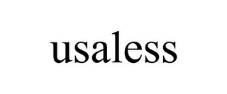 mark for USALESS, trademark #85461337