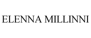 mark for ELENNA MILLINNI, trademark #85461600