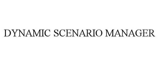 mark for DYNAMIC SCENARIO MANAGER, trademark #85461995