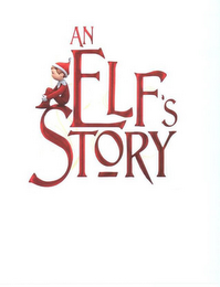 mark for AN ELF'S STORY, trademark #85462511