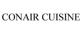 mark for CONAIR CUISINE, trademark #85463234