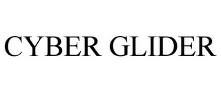 mark for CYBER GLIDER, trademark #85463877